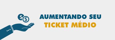 Aumentando_seu_ticket_medio